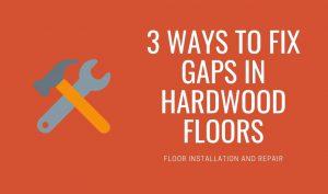fix gap in flooring